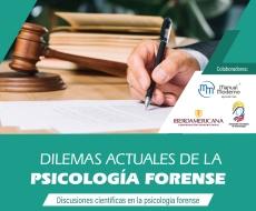 Dilemas actuales de la psicología forense: Discusiones científicas en la psicología forense