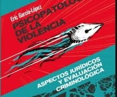 """Psicopatología de la violencia Tomo II """"Aspectos jurídicos y criminológicos"""""""